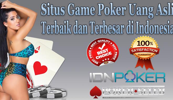 Situs Game Poker Uang Asli Terbaik dan Terbesar di Indonesia
