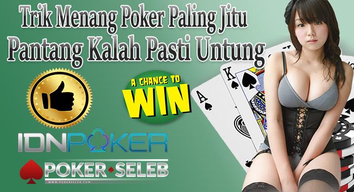 trik menang poker